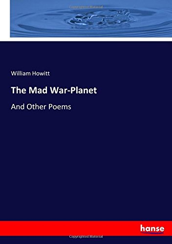 The Mad War-Planet: And Other Poems PDF