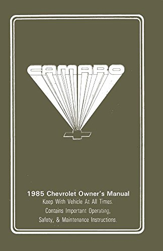 bishko automotive literature 1985 Chevrolet Camaro Owners Manual User Guide Reference Operator Book Fuses 1985 Chevrolet Owners Manual
