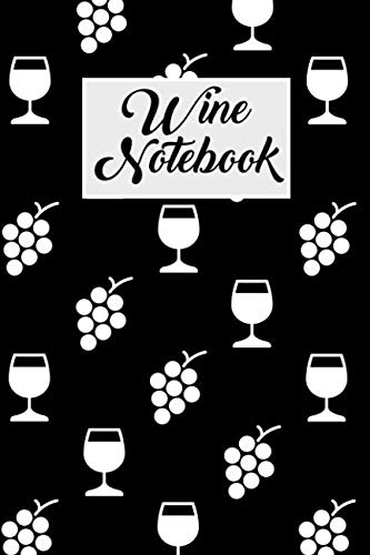 Wine Notebook: Wine tasting journal with 100 wine tasting sheets for wine tours by R Evans