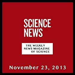 Science News, November 23, 2013