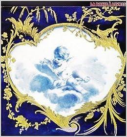 Téléchargez des manuels pour allumer Porcelaines de Vincennes - Les Origines de Sèvres - Catalogue Exposition Grand Palais - 1977-1978 de Tamara Préaud,Antoinette Fay-Hallé ( 1 janvier 1977 ) en français PDF