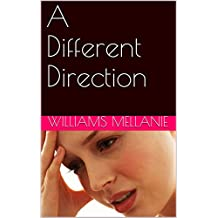 A Different Direction