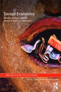[PDF] Savage Economics: Wealth, Poverty and the Temporal Walls of Capitalism Free Download | Publisher : Routledge | Category : Economics | ISBN 10 : 0415548470 | ISBN 13 : 9780415548472