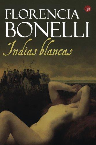 Indias blancas (Spanish Edition)