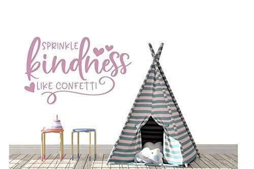 Sprinkle Kindness Like Confetti Vinyl Wall Decal