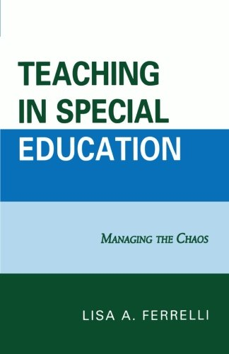 Teaching in Special Education: Managing the Chaos