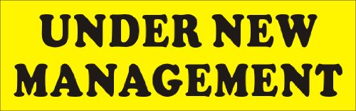 2ftX6ft UNDER NEW MANAGEMENT Banner Sign, Black Text on Yellow Banner