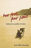 Two Feet, Four Paws: Walking the Coastline of Britain