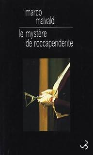 Le mystère de Roccapendente, Malvaldi, Marco