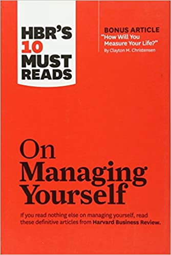 "image for HBR's 10 Must Reads on Managing Yourself (with bonus article ""How Will You Measure Your Life?"" by Clayton M. Christensen)"