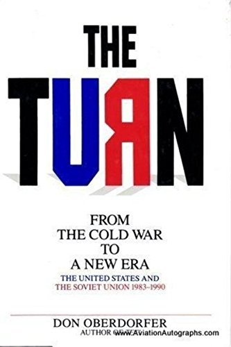 The Turn: From the Cold War to a New Era : The United States and the Soviet Union, 1983-1990
