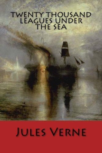 TWENTY THOUSAND LEAGUES UNDER THE SEA, New Edition PDF