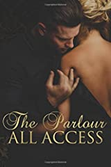 The Parlour: All Access Paperback