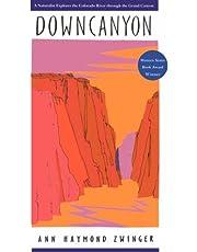 Downcanyon: A Naturalist Explores the Colorado River through the Grand Canyon