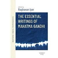 The Essential Writings of Mahatma Gandhi (Oxford India Paperbacks)