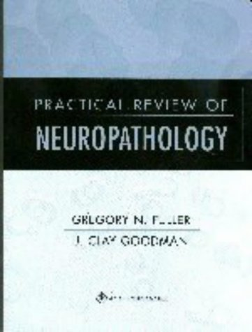 Practical Review of Neuropathology