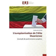 EUROPEANISATION DE L'ELITE LITUANIENNE (L')