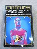 The Omni Future Medical Almanac, Dick Teresi, 0070635056