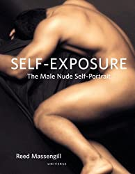 Self-Exposure : The Male Nude Self-Portrait
