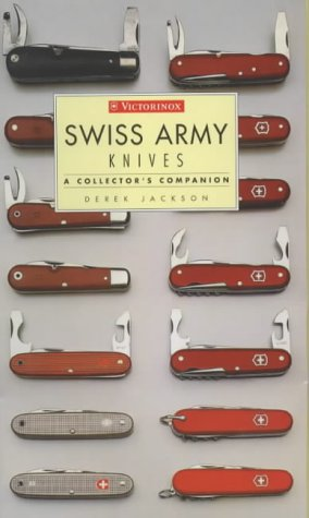 Swiss Army Knives : A Gatherer's Companion
