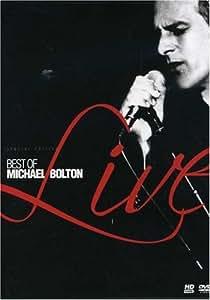 Michael Bolton: Best of Michael Bolton Live