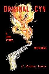 Original Cyn: A Love Story... with Guns