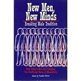 New Men, New Minds, Breaking Male Tradition, Franklin Abbott, 0895942208