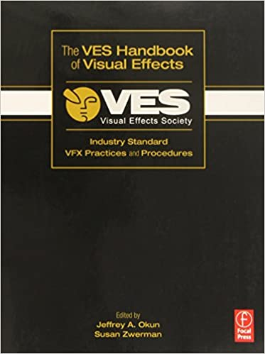 Amazon com: The VES Handbook of Visual Effects: Industry Standard