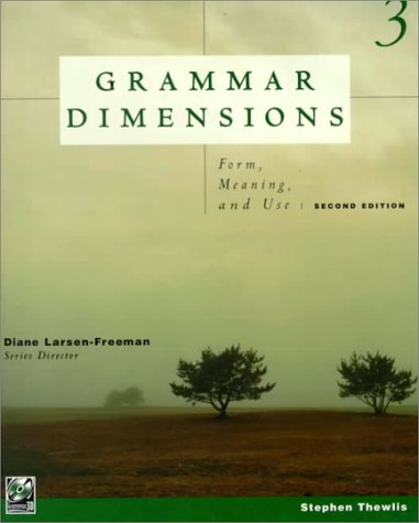 Grammar Dimensions Book 3: Form, Meaning, and Use (Bk. 3)