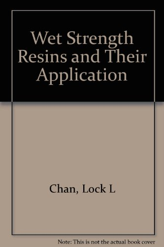 Wet Strength Resins and Their Application