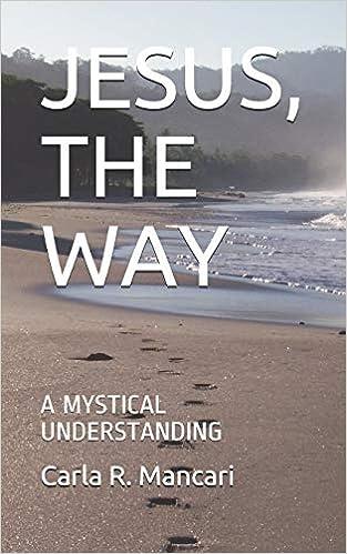 Descargar Torrents En Ingles Jesus, The Way: A Mystical Understanding PDF A Mobi