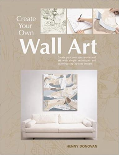Create Your Own Wall Art: Henny Donovan: 9780764134708 ...