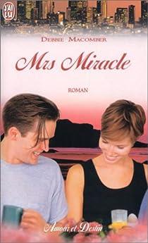 Mrs Miracle par Macomber