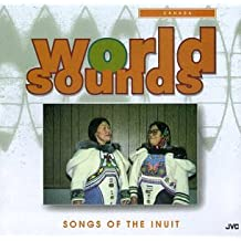 Canada: Songs of the Inuit People