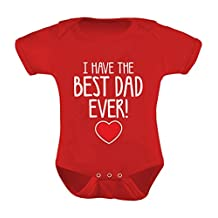 TeeStars - I Have The BEST DAD EVER! Father's Day Gift Cute Unisex Baby Onesie