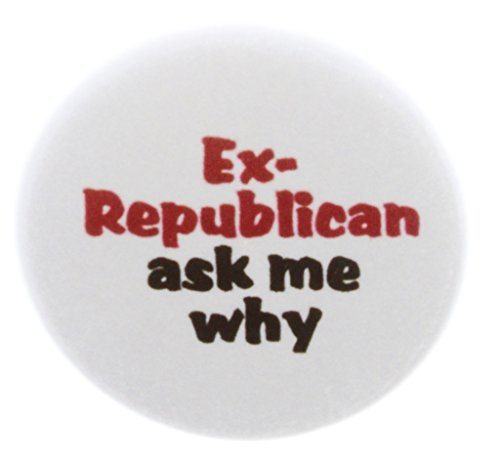 (QTY 10 Ex-Republican ask my why 1.25