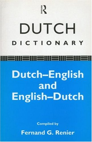 The New Routledge Dutch Dictionary Dutch English And English Dutch