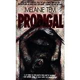 Prodigal, Melanie Tem, 0440208157