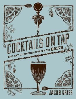 Read Online The Art of Mixing Spirits and Beer Cocktails on Tap (Hardback) - Common ebook
