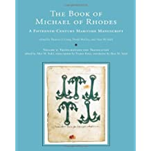 The Book of Michael of Rhodes: A Fifteenth-Century Maritime Manuscript