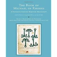 The Book of Michael of Rhodes: Volume 2: A Fifteenth-Century Maritime Manuscript (The MIT Press)
