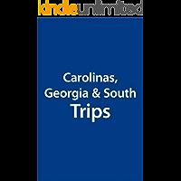 Carolinas, Georgia & South Trip