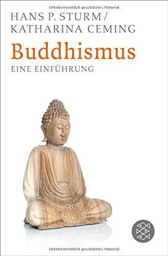 Buddhismus: Eine Einführung
