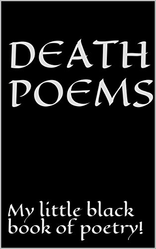 Amazon death poems my little black book of poetry ebook death poems my little black book of poetry by hyde andrew fandeluxe Document