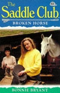 Paperback Broken Horse (Saddle Club) Book