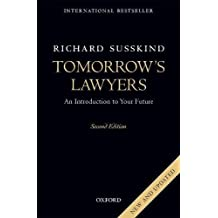 Tomorrow's Lawyers: An Introduction to Your Future