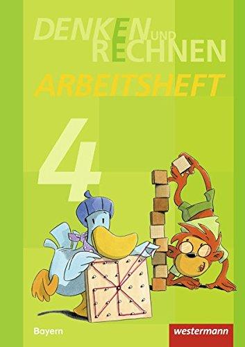 Denken und Rechnen - Ausgabe 2014 für Grundschulen in Bayern: Arbeitsheft 4