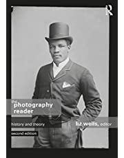 The Photography Reader: History and Theory