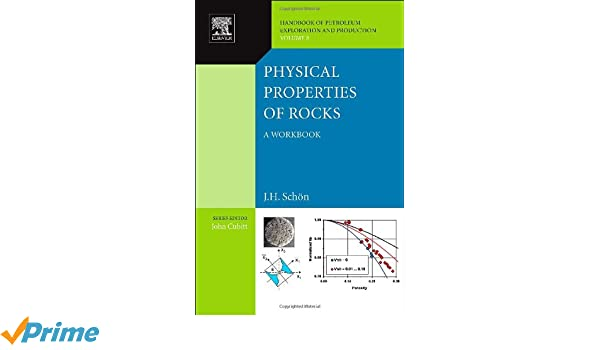 Physical Properties of Rocks, Volume 8: A Workbook (Handbook of ...