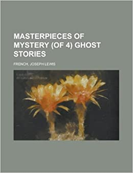 Book Masterpieces of Mystery (of 4) Ghost Stories Volume 1